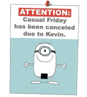 Casual Friday Kevin